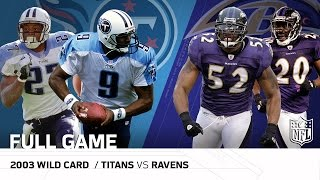 2003 AFC Wild Card: Tennessee Titans vs. Baltimore Ravens   NFL Full Game