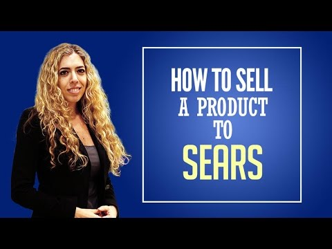 Sears Vendor - How to Sell a Product to Sears and Become a Sears Vendor!