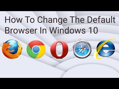 How to Change Default Browser Windows 10