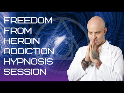 Freedom from Heroin Addiction  Hypnosis Meditation
