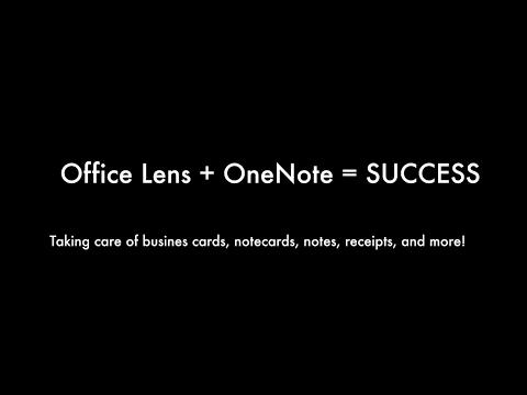 Office Lens + OneNote = Productivity Success!!
