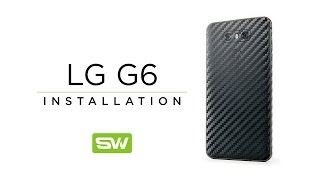 Slickwraps LG G6 Installation Video