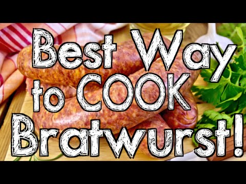 Best Way to Cook Bratwurst