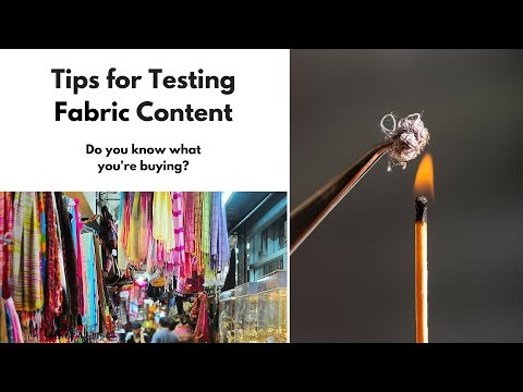 Tips for Testing Fabric Content
