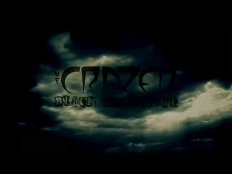 The Crazed - Black Skies Roll (Official)