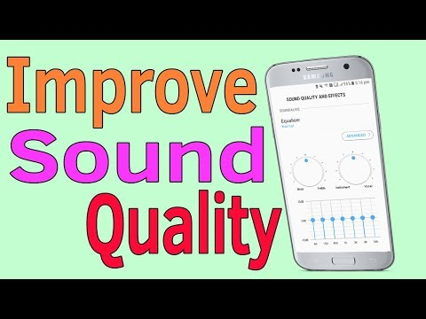 Samsung Galaxy J7/S7/S8/S9 : How To Get Fine Tune and Improve Loud Speaker Sound Quality & Effect