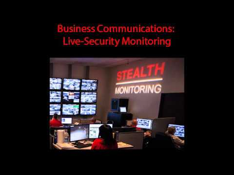 Live Video Surveillance Podcast: Business Communications & Live Security Monitoring