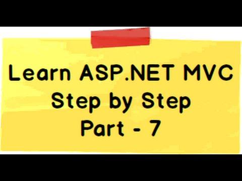 ASP.NET MVC Model View Controller (MVC) Step by Step Part 7