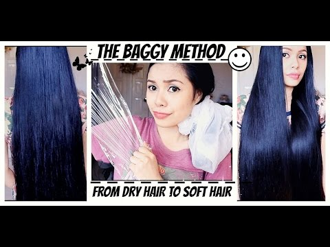 Baggy Method For Tangled Hair, Split Ends and Breakage, Extremely Dry Hair- Get Super Soft Hair