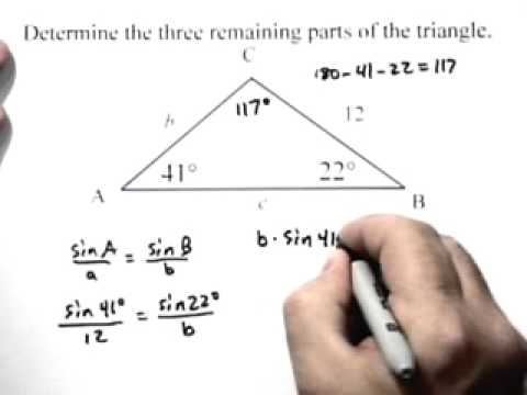 Algebra 2- Determine the three remaining parts of a triangle