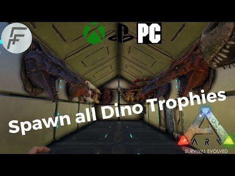 ARK: Survival Evolved How to spawn all Dino Trophies.