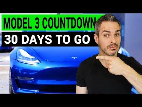 Tesla Model 3 Countdown: 30 Days To Go!!