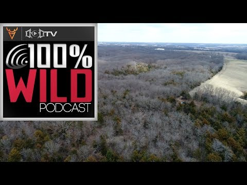 Prepping a New Property - 100% Wild Podcast 66