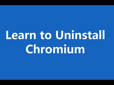 Learn How to Uninstall Chromium Completely   Remove Chromium Browser in Windows 7, 8 or 10.