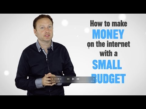 How To Make Money on the Internet With a Small Budget