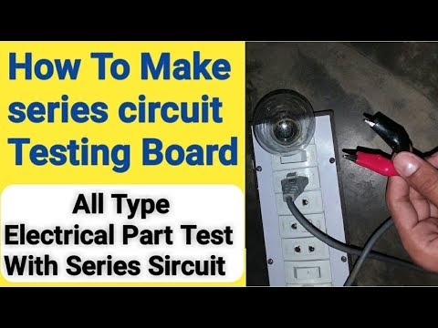 How to make series circuit testing board in Urdu/Hindi