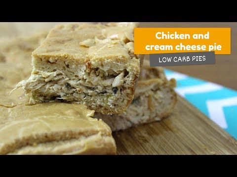 CHICKEN AND CREAM CHEESE PIE 🥧 • Low Carb Pies #3