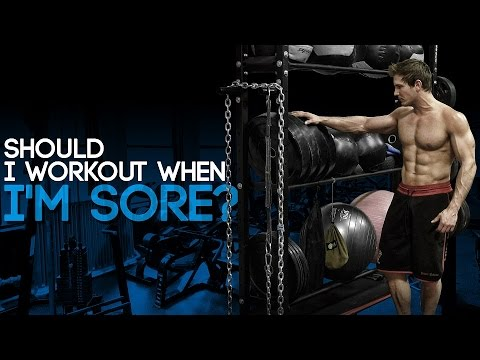 Should I Workout When I'm Sore?