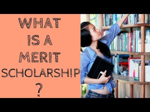 What Is A Merit Scholarship?
