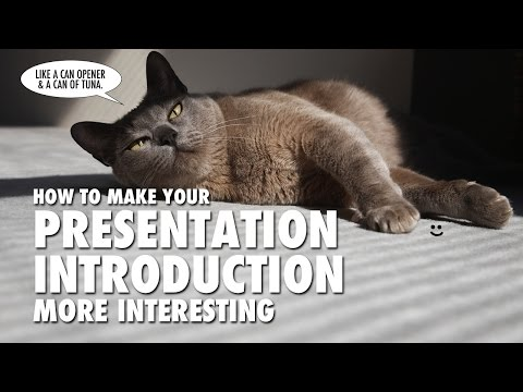 How to make your presentation introduction more interesting