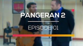 Pangeran 2 - Episode 01