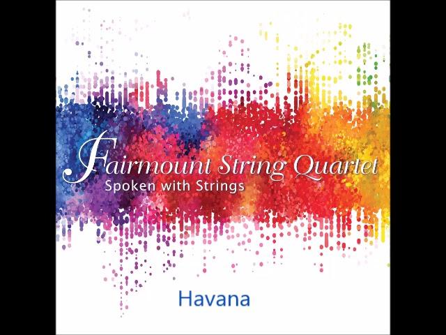 Fairmount String Quartet - Havana