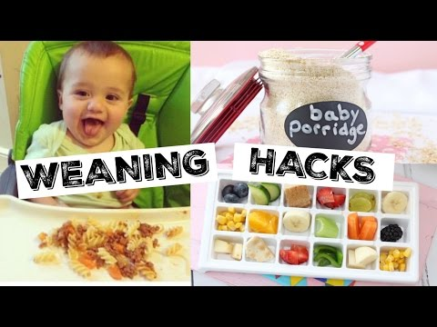 Baby Weaning Hacks | Tips for Baby Weaning