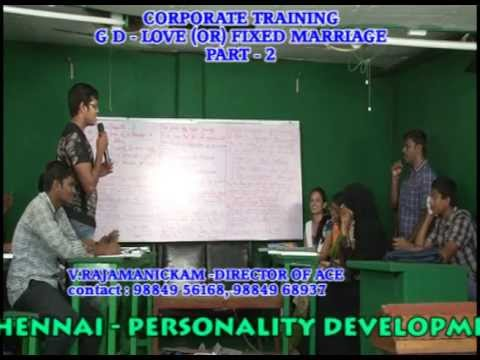 BEST GROUP DISCUSSION TRAINING INSTITUTION IN CHENNAI -  LOVE (OR) FIXED MARRIAGE,