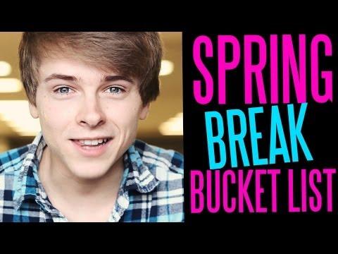 MY SPRING BREAK BUCKET LIST