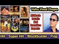 Download  Director Vidhu Vinod Chopra Box Office Collection Analysis Hit And Flop Blockbuster All Movies List MP3,3GP,MP4