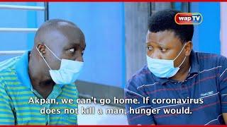 Akpan and Oduma 'CORONA KILLER'