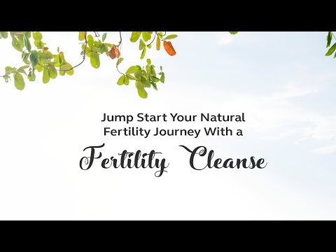 Jump Start Your Natural Fertility Journey With a Fertility Cleanse