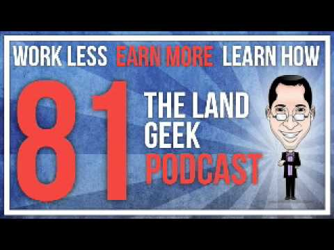 The Land Geek Podcast #81