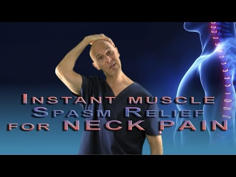 Instant Muscle Spasm Relief Technique for NECK PAIN (Neuromuscular Reeducation) -  Dr Mandell