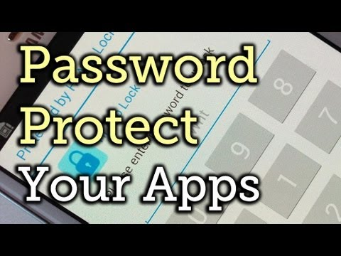 Password-Protect Apps on Your Samsung Galaxy Note 2 [How-To]