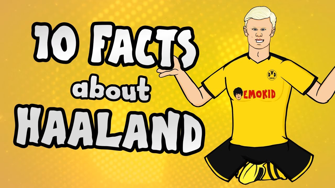 10 facts about Erling Haaland you NEED to know!