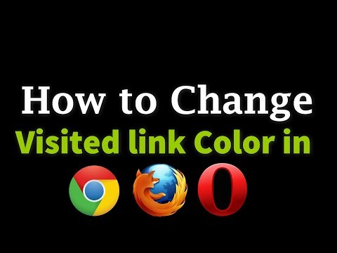 How to Change visited link color in Chrome, Firefox and Opera Browser