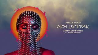 Janelle Monáe - Dirty Computer (feat. Brian Wilson)