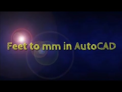 How convert feet to mm in AutoCAD