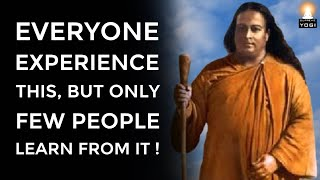 A Simple LIFE LESSON to Overcome Suffering in Life! | Sri Paramahansa Yogananda