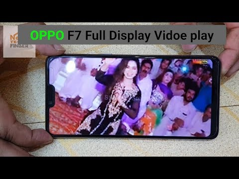 Oppo F7 Notch Full video Play | Oppo F7 Full Display video Play