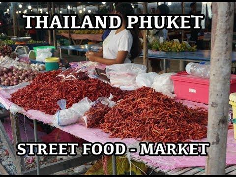 Street Market Phuket Thailand - Thai Street food - Patong Rawai Karon Chalong