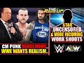 WWE WANTS REALISM Work SHOOTS Star UNSCRIPTED CM Punk HEADLINING Report The Round Up