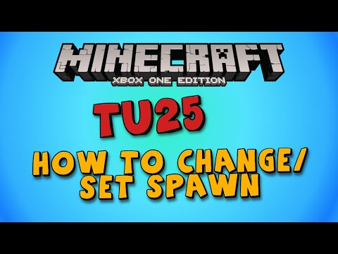 ★Minecraft Xbox One/PS4: TU31 How to Set Spawn Point★
