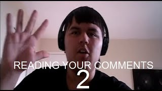 (Re-UPLOAD) Reading Your Comments #2