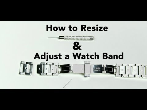 How to Resize and Adjust a Watch Band