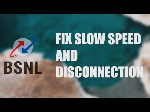 Fix Slow Speed & Disconnection BSNL Broadband 2018 | SNR Margin & Attenuation