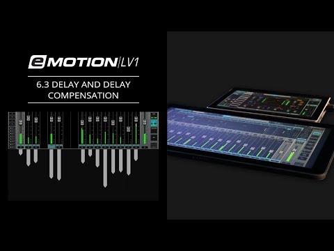 eMotion LV1 Tutorial 6.3: Extras – Delay and Delay Compensation