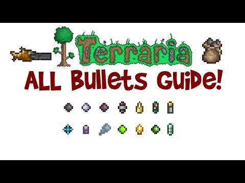 Terraria All/Best Bullets Guide! (Bullets that follow & pierce, crafting recipe, infinite bullets)