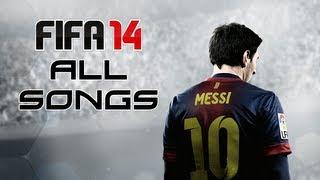 All FIFA 14 Songs